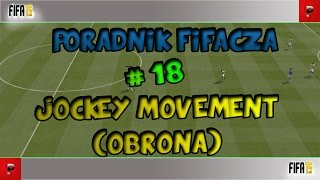 FIFA 15 - Poradnik Defensywy #18 Jockey Movement (Obrona) | INSTRUKCJA | TUTORIAL