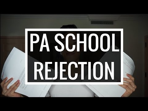 PHYSICIAN ASSISTANT SCHOOL REJECTION