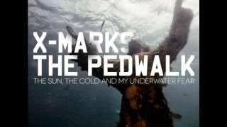 X Marks The Pedwalk - No!