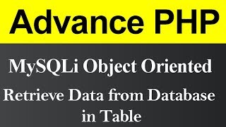 Retrieve Data from Database in Table MySQLi Object Oriented in PHP (Hindi)