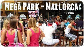 Mega Park, Mallorca, Playa de Palma - El Arenal