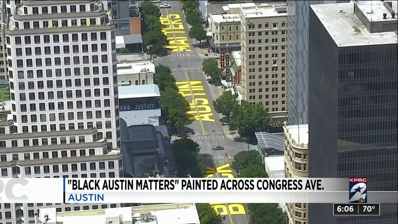 'Black Austin Matters' painted across Congress Ave.