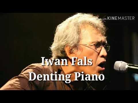 Iwan Fals-Denting piano lirik