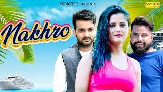 Nakhroo Mohit Sharma Free MP3 Song Download 320 Kbps