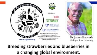 UFplants17: Dr. James Hancock - Breeding strawberries and blueberries