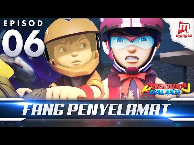 BoBoiBoy Galaxy EP06 | Fang Penyelamat - (ENG Subtitle)