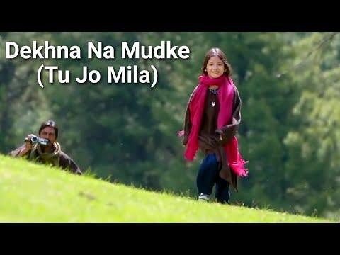 Tu Jo Mila (Dekhna Na Mudke) Song Lyrics | Javed Ali | Pritam | Bajrangi Bhaijaan