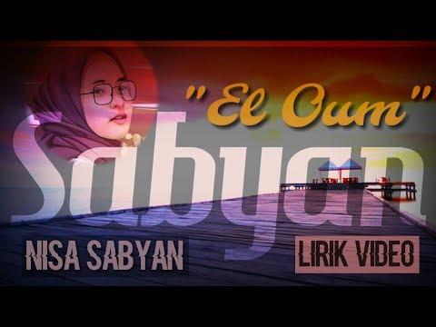 El Oum Nisa Sabyan Lirik Video Cover Terbaru 2019