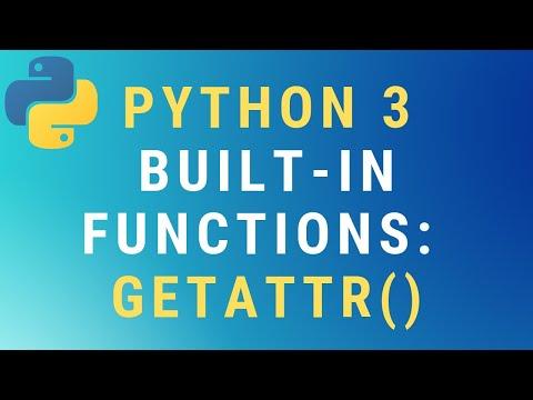 Python 3 getattr() function TUTORIAL