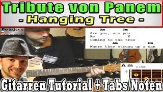 "★HANGING TREE James Newton Howard [Jennifer Lawrence] ""CHORDS/Gesang"" Gitarren TUTORIAL"