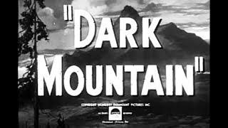 Crime Drama Movie - Dark Mountain (1944)