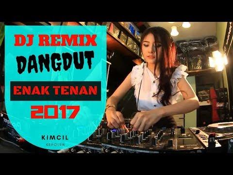 DJ Remix Dangdut Koplo VIA VALLEN 2017 - ENAK TENAN
