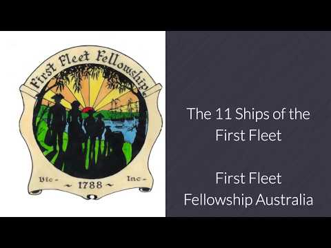 The 11 Ships of the First Fleet to Australia