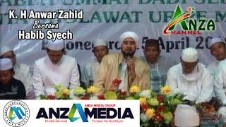 Habib syech Bareng K H Anwar Zahid 2018