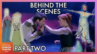 Discover The World of: Frozen The Musical - Part 2 | Behind the scenes, interviews and more!