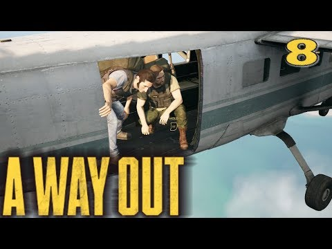 A WAY OUT - Plane to Mexico! - Episode 8 - Co-op Gameplay Walkthrough