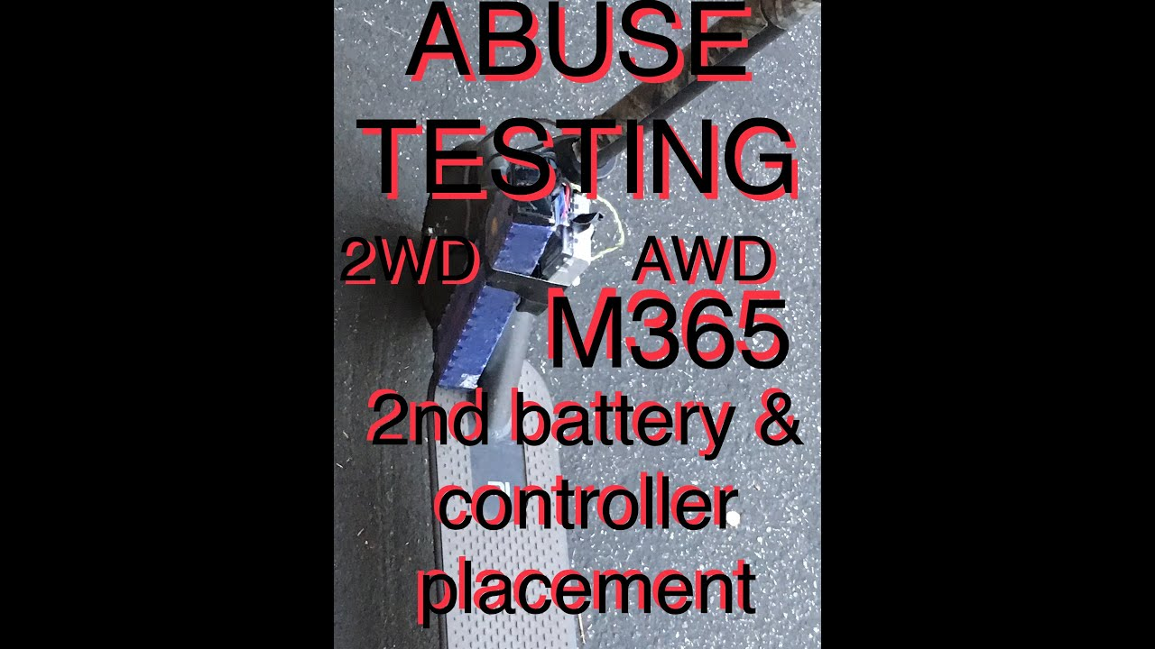 ABUSE TESTING: 2nd battery, controller mod AWD 2WD M365 check foot room  Xiaomi M365 electric scooter