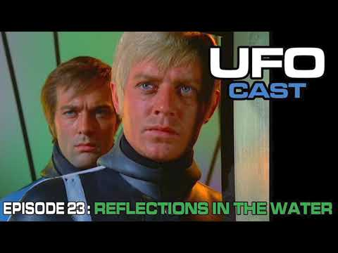 UFOcast – 23 – Reflections in the Water – UFOcast