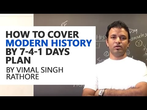 How to cover Modern History by 7-4-1 days plan - Vimal Singh Rathore