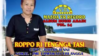 "Download lagu MASDA VR RECORD Lagu Bugis Vol.14 "" ROPPO RITENGA TASI """