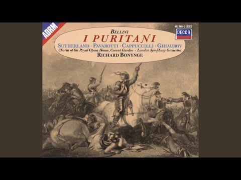 Bellini: I Puritani / Act 2 - Il Rival Salvar Tu Dei