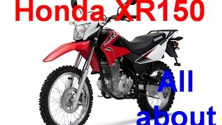 All about Honda XR 150 L