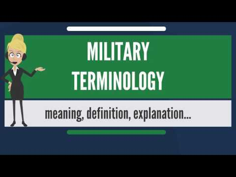 What is MILITARY TERMINOLOGY? What does MILITARY TERMINOLOGY mean? MILITARY TERMINOLOGY meaning
