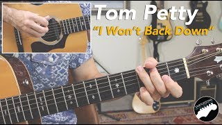 "Tom Petty ""I Won't Back Down"" | Easy Rhythm & Slide Guitar Solo Lesson"