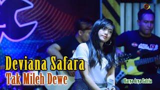 Download DEVIANA SAFARA TAK MILEH DEWE OM DEWATA MUSIC