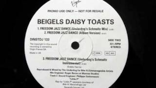 Beigels Daisy Toasts - Freedom Jazz Dance (Album Version)