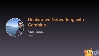 Declarative Networking with Combine - iOS Conf SG 2020