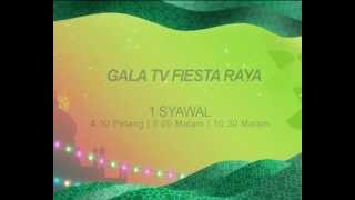 Video GALA TV FIESTA RAYA  Special Promo download MP3, 3GP, MP4, WEBM, AVI, FLV Agustus 2018