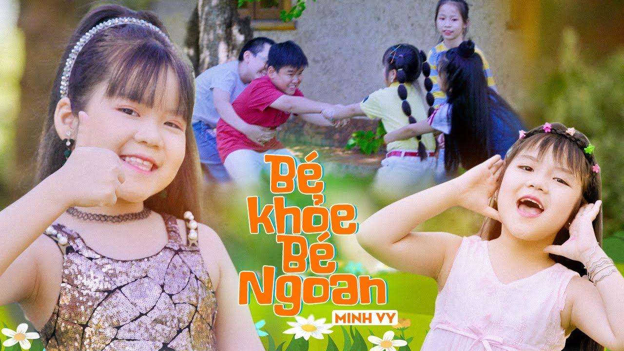 Photo of Bé Khỏe Bé Ngoan ♪ Bé Minh Vy [MV 4K] ☀ Nhạc Thiếu Nhi Cho Bé Hay Nhất hay