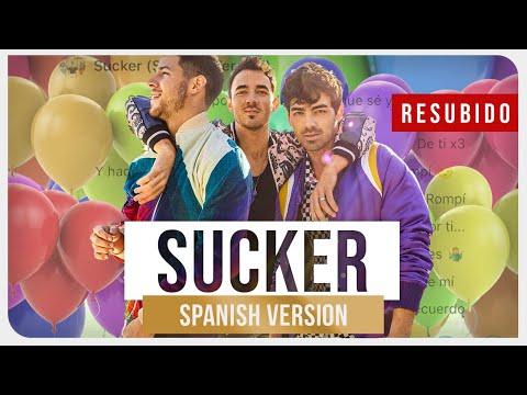 Jonas Brothers - Sucker (Spanish Version)