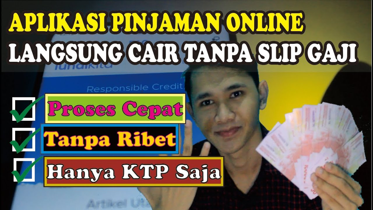 5 Aplikasi Rekomendasi Pinjaman Online Langsung Cair Tanpa Slip