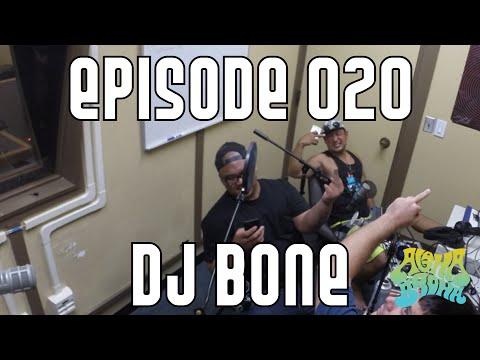 020 - The Tao of DJ Bone