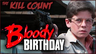 Bloody Birthday (1981) KILL COUNT