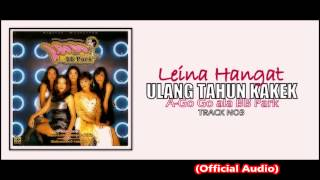 "Leina Hangat ""Ulang Tahun Kakek"" (OFFICIAL AUDIO)"