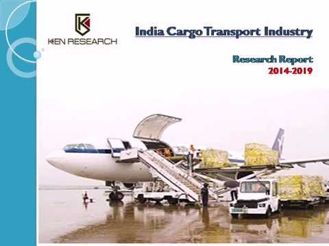 India Cargo Transport Industry- Market Share, Size, Trends and Future Outlook
