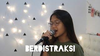 Berdistraksi - Danilla { c o v e r }