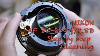 Nikon AF 80-200 f2.8D - fungus cleaning full tutorial
