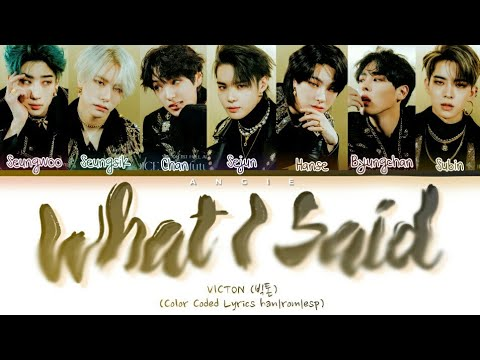 VICTON 'What I Said' (Color Coded Lyrics han rom esp) IT'z ANGIE ~ ANGIE GALAXY