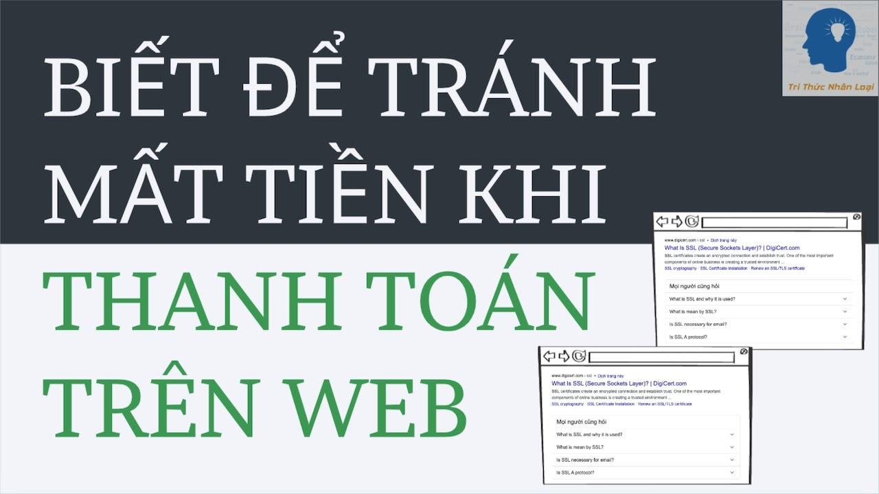 Giải thích website an toàn | HTTPs là gì? | SSL là gì? | TLS là gì? | Tri thức nhân loại