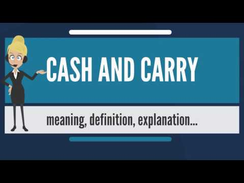 What is CASH AND CARRY? What does CASH AND CARRY mean? CASH AND CARRY meaning & explanation