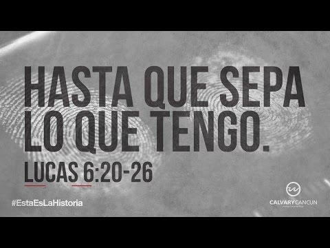 lucas-6:20-26-—-«hasta-que-sepa-lo-que-tengo.»