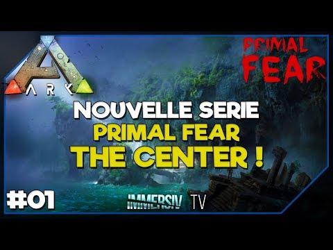 NOUVELLE SERIE PRIMAL FEAR - ARK Survival Evolved Mods FR 01