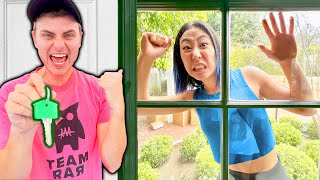 HE LOCKED ME OUT OF THE TEAM RAR HOUSE!!