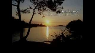 Duo Balance - Morning of my life (Bee Gees / Esther & Abi Ofarim)