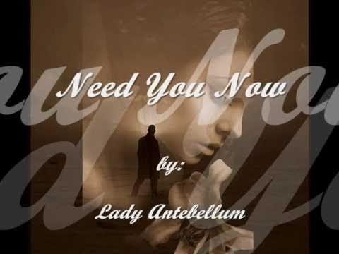 Need You Now w/ lyrics by Lady Antebellum