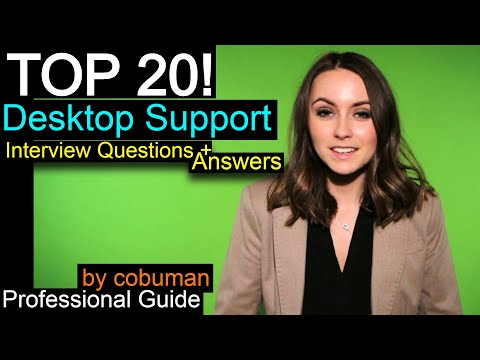 Top 20 Desktop Support Interview Questions and Answers, + Help Desk Training, Ace the Interview.